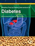 img - for Bioactive Food as Dietary Interventions for Diabetes: Bioactive Foods in Chronic Disease States book / textbook / text book