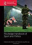 img - for Routledge Handbook of Sport and Politics (Routledge International Handbooks) book / textbook / text book
