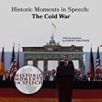Historic Moments in Speech: The Cold War |  The Speech Resource Company