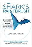 img - for The Shark's Paintbrush: Biomimicry and How Nature is Inspiring Innovation book / textbook / text book