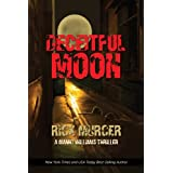 Deceitful Moon (The Second Manny Williams Thriller) (A Manny Williams Thriller, Book Two) ~ Rick Murcer
