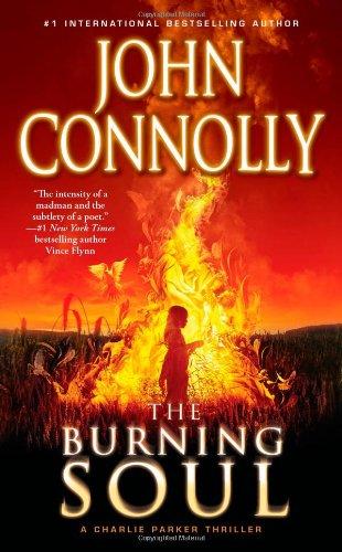 The Burning Soul: A Charlie Parker Thriller (Charlie Parker Stories)