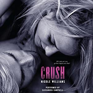 Crush: Crash Trilogy, Book 3 | [Nicole Williams]