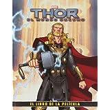 Thor 2. El mundo oscuro. El libro de la película (Marvel. Superhéroes)
