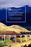 img - for Kennedy & Boyd Anthology of Nineteenth-Century Scottish Literature book / textbook / text book