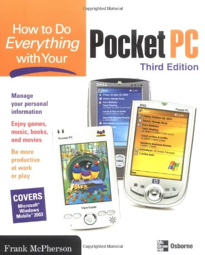 How To Do Everything with Your Pocket PC, 3rd Edition