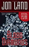 Blood Diamonds (Ben and Danielle) (0765361124) by Land, Jon