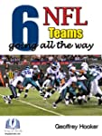 Top 6 NFL Teams going all the way in...