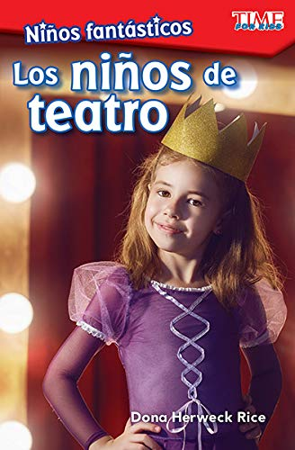Niños fantásticos Los niños de teatro (Fantastic Kids Theater Kids) (Spanish Version) (Exploring Reading)  [Teacher Created Materials] (Tapa Blanda)
