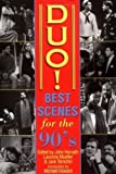 img - for Duo! Best Scenes for the 90s (Applause Acting Series) unknown Edition by Temchin, Jack, Mueller, Lavonne, Horvath, John (2000) book / textbook / text book