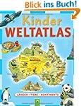 Kinderweltatlas: L�nder-Tiere-Kontinente