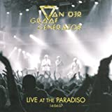 Live at the Paradiso April 2007 by VAN DER GRAAF GENERATOR (2010-09-21)