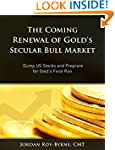 The Coming Renewal of Gold's Secular...