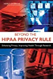 Beyond the HIPAA Privacy Rule: Enhancing Privacy, Improving Health Through Research deals and discounts
