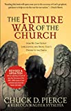 img - for The Future War of the Church: How We Can Defeat Lawlessness and Bring God's Order to Earth book / textbook / text book