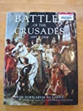 img - for Battles of the Crusades, 1044 - 1444 book / textbook / text book