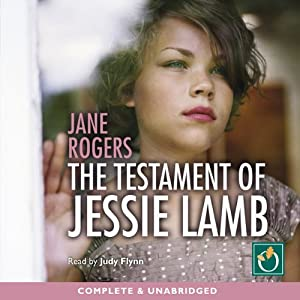 The Testament of Jessie Lamb Audiobook
