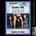 Enjoy the Show: Slutty Wife Goes to X-Rated Movie, Episode Four | Jessica Crocker