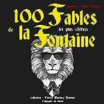 100 Fables de La Fontaineles plus célèbres | Jean de La Fontaine