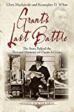 Grant's Last Battle: The Story Behind the Personal Memoirs of Ulysses S. Grant (Emerging Civil War Series)