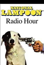 The National Lampoon Radio Hour: The Main Event Radio/TV Program by Richard Belzer