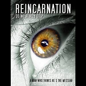 Reincarnation: Will We Come Back? | [Arthur Smith, David Shaylor]