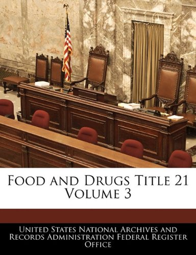 Food and Drugs Title 21 Volume 3