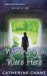Wishing You Were Here: Soul Mates Book 1 (Volume 1)