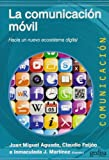 img - for La Comunicacion Movil book / textbook / text book