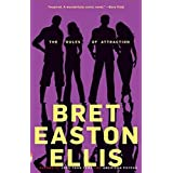 The Rules of Attraction ~ Bret Easton Ellis
