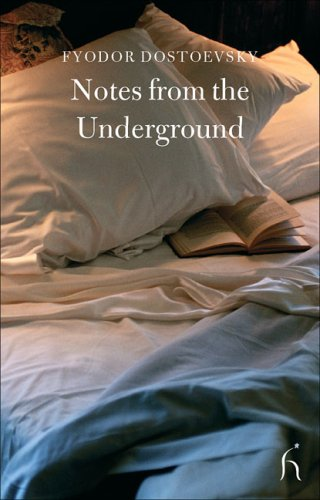 Notes from the Underground (Hesperus Classics), FYODOR DOSTOYEVSKY