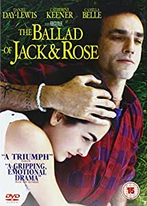 the ballad of jack and rose dvd amazon co uk camilla belle daniel day lewis catherine