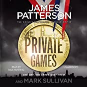 Private Games | [James Patterson, Mark Sullivan]