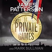 Private Games | Livre audio Auteur(s) : James Patterson, Mark Sullivan Narrateur(s) : Paul Panting