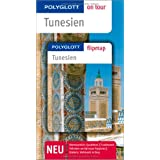 "Tunesien - Buch mit flipmap: Polyglott on tour Reisef�hrervon ""Friedrich K�the"""