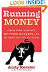 Running Money: Hedge Fund Honchos, Mo...