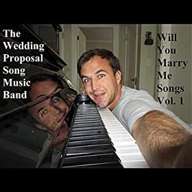 Will You Marry Me Songs, Vol. 1