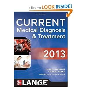CURRENT Medical Diagnosis and Treatment 2013 51ul4egeudL._BO2,204,203,200_PIsitb-sticker-arrow-click,TopRight,35,-76_AA300_SH20_OU01_