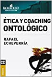 img - for Etica y Coaching Ontologico book / textbook / text book