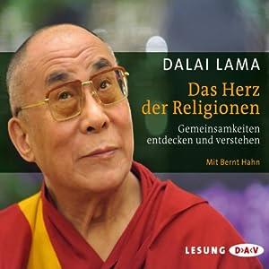 Das Herz der Religionen Hörbuch