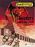 img - for Imhotep's Transformation (Papyrus) book / textbook / text book