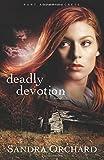 img - for Deadly Devotion: A Novel (Port Aster Secrets) (Volume 1) Paperback - June 1, 2013 book / textbook / text book