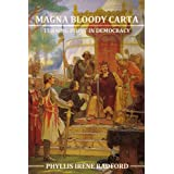 MAGNA BLOODY CARTA: A Turning Point in Democracy