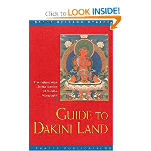 Guide to Dakini Land: The Highest Yoga Tantra Practice of Buddha Vajrayogini Geshe Kelsang Gyatso