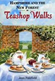 Hampshire and the New Forest Teashop Walks Jean Patefield