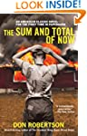 The Sum and Total of Now