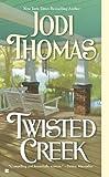 Twisted Creek (0425220818) by Thomas, Jodi
