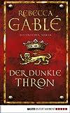 Der dunkle Thron: Historischer Roman (Waringham Saga 4) (German Edition)