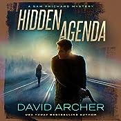 Hidden Agenda: A Sam Prichard Mystery, Book 11 | David Archer