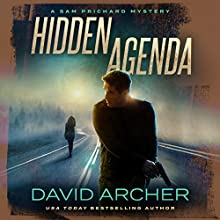Hidden Agenda: A Sam Prichard Mystery, Book 11 | Livre audio Auteur(s) : David Archer Narrateur(s) : Mikael Naramore
